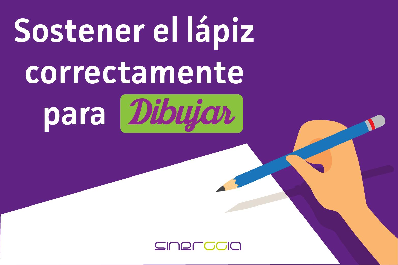 Sostener el lápiz correctamente para dibujar.